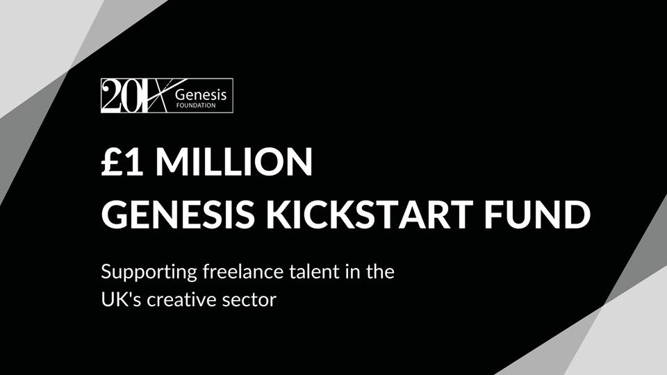 Genesis Kickstart Fund - £1 million fund for UK freelancers in the arts