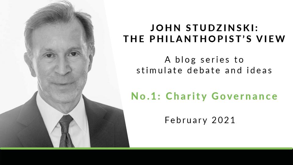 Charity and Governance   John Studzinski: The Philanthropist's View